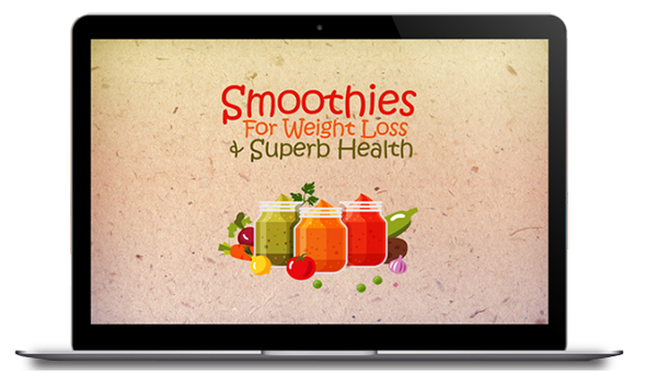 Smoothies for weight loss and superb health on screen