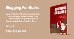 Blogging For Bucks