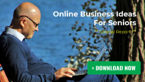 Online Business Ideas For Seniors